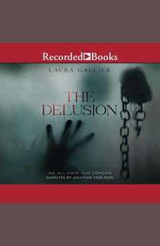 The Delusion: We All Have Our Demons, Laura Gallier