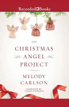 The Christmas Angel Project, Melody Carlson