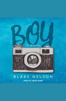 Boy, Blake Nelson