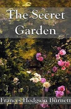 Secret Garden, Frances Hodgson Burnett