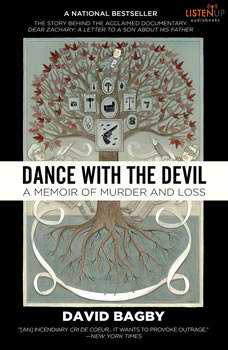 Dance With the Devil: A Memoir of Murder and Loss, David Bagby