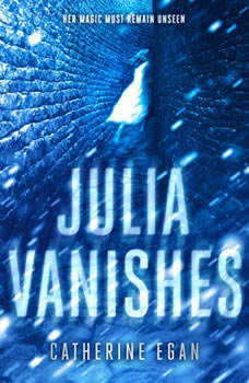Julia Vanishes, Catherine Egan