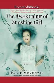 The Awakening of Sunshine Girl, Paige McKenzie