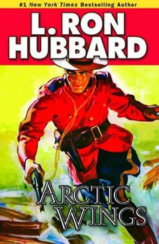 Arctic Wings, L. Ron Hubbard