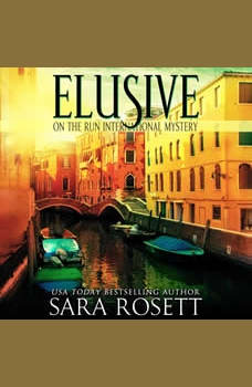 Elusive, Sara Rosett
