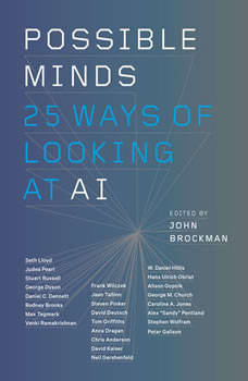 Possible Minds: Twenty-Five Ways of Looking at AI Twenty-Five Ways of Looking at AI, John Brockman