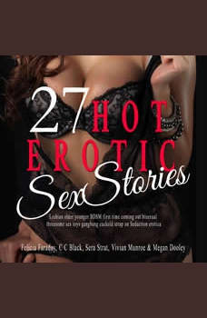 27 Hot Erotic Sex  Stories: Lesbian older younger BDSM first time coming out bisexual threesome sex toys gangbang Cuckold Strap on Seduction erotica, Sienna Hunt