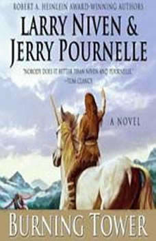 Burning Tower, Larry Niven and Jerry Pournelle