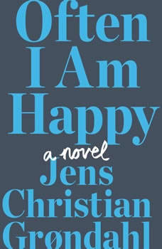 Often I Am Happy, Jens Christian Grondahl