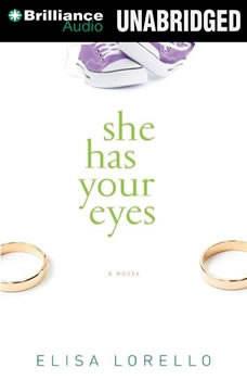 She Has Your Eyes, Elisa Lorello