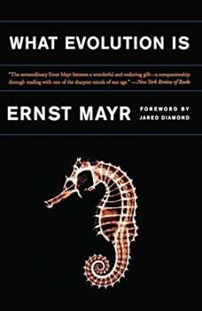 What Evolution Is, Ernst Mayr