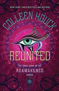 Reunited, Colleen Houck