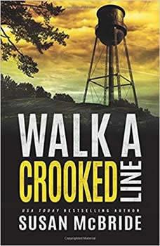 Walk a Crooked Line, Susan McBride