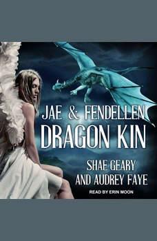 Dragon Kin: Jae & Fendellen, Audrey Faye