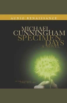 Specimen Days, Michael Cunningham