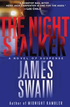 The Night Stalker: A Novel of Suspense, James Swain