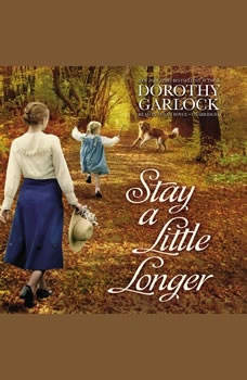 Stay a Little Longer, Dorothy Garlock