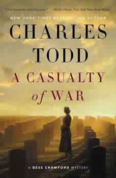 A Casualty of War: A Bess Crawford Mystery, Charles Todd