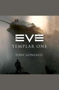 EVE: Templar One, Tony Gonzales