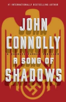 A Song of Shadows: A Charlie Parker Thriller, John Connolly