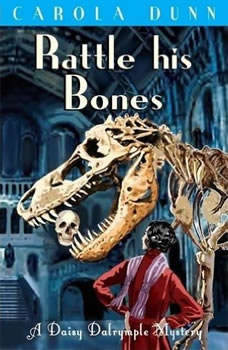 Rattle His Bones: A Daisy Dalrymple Mystery, Carola Dunn