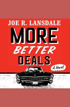 More Better Deals, Joe R. Lansdale