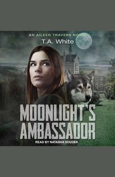 Moonlight's Ambassador, T. A. White