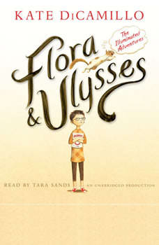 Flora and Ulysses: The Illuminated Adventures, Kate DiCamillo