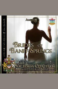 Brides of Banff Springs, Victoria Chatham