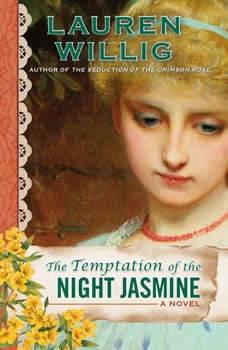 The Temptation of the Night Jasmine, Lauren Willig