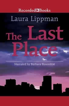 The Last Place, Laura Lippman
