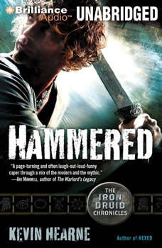 Hammered: The Iron Druid Chronicles, Kevin Hearne