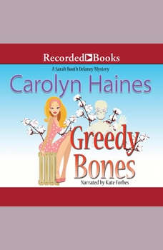 Greedy Bones, Carolyn Haines