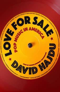 Love for Sale: Pop Music in America Pop Music in America, David Hajdu