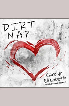 Dirt Nap, Carolyn Elizabeth