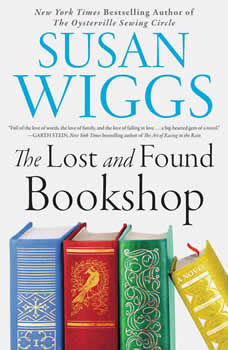 The Lost and Found Bookshop: A Novel, Susan Wiggs
