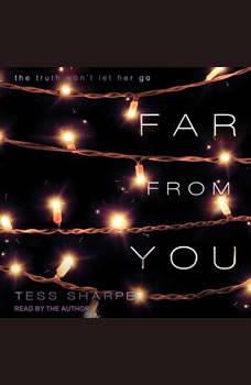 Far From You, Tess Sharpe
