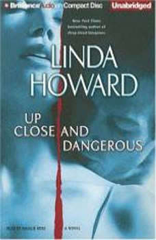 Up Close and Dangerous, Linda Howard