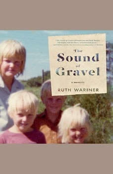 The Sound of Gravel: A Memoir, Ruth Wariner