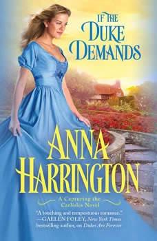 If the Duke Demands, Anna Harrington