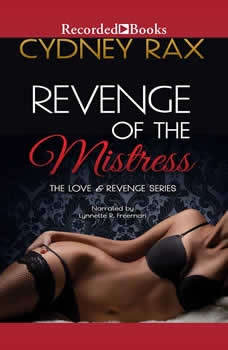 Revenge of the Mistress, Cydney Rax