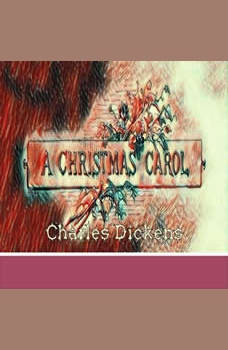 A Christmas Carol by Charles Dickens (Marbie Studios), Charles Dickens