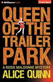 Queen of the Trailer Park, Alice Quinn