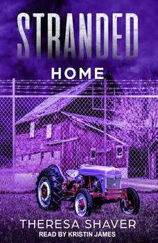 Stranded: Home Home, Theresa Shaver