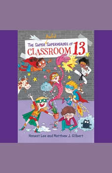 The Super Awful Superheroes of Classroom 13, Honest Lee