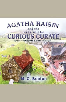 Agatha Raisin and the Case of the Curious Curate, M. C. Beaton