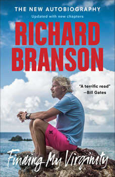 Finding My Virginity: The New Autobiography The New Autobiography, Richard Branson