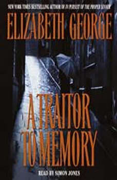 A Traitor to Memory, Elizabeth George