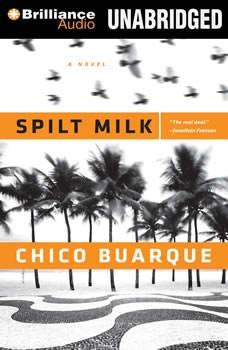 Spilt Milk, Chico Buarque