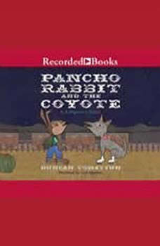 Pancho Rabbit and the Coyote, Duncan Tonatiuh